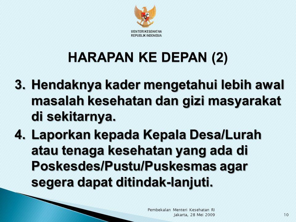 MENTERI KESEHATAN REPUBLIK INDONESIA. HARAPAN KE DEPAN (2)