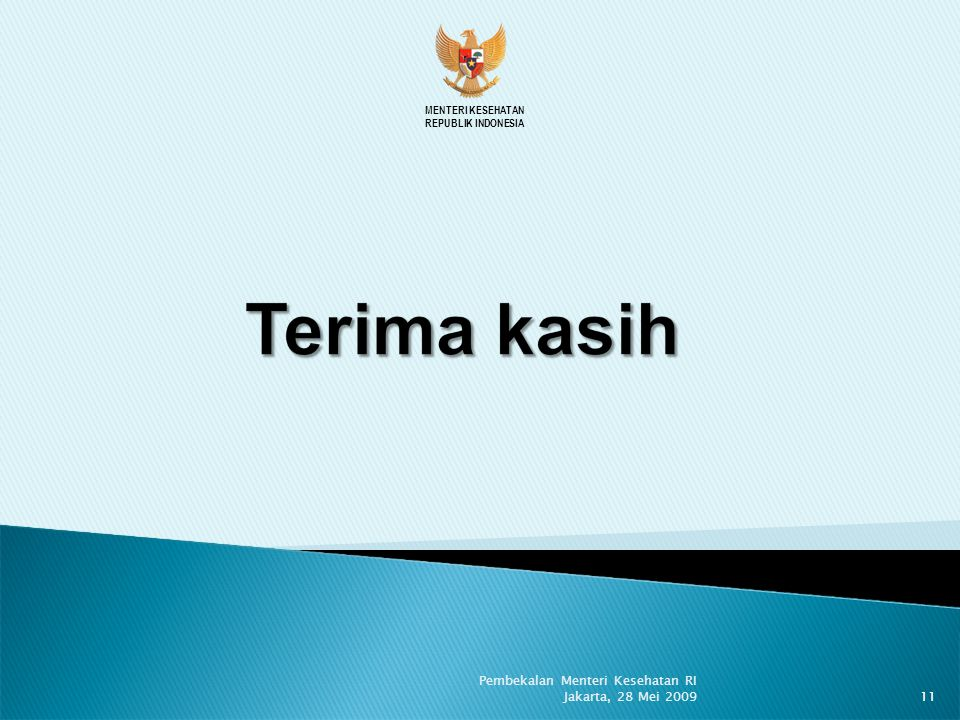 Pembekalan Menteri Kesehatan RI Jakarta, 28 Mei 2009