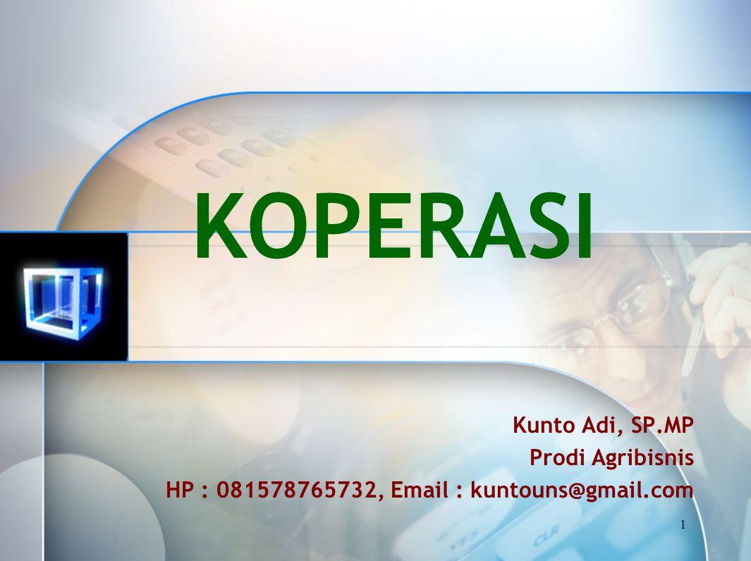 KOPERASI Kunto Adi, SP.MP Prodi Agribisnis