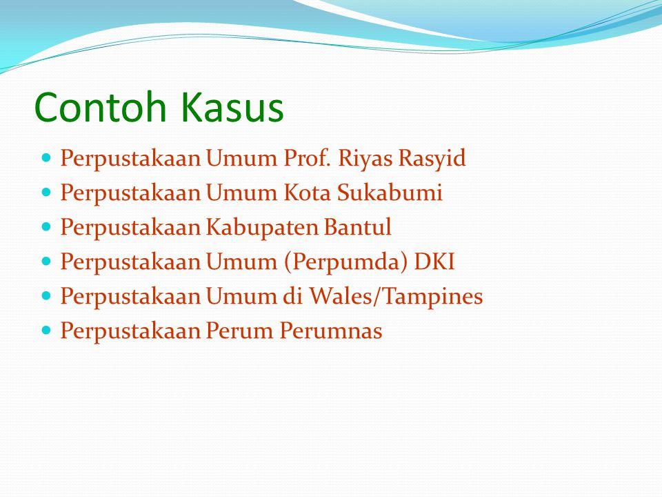 Contoh Kasus Perpustakaan Umum Prof. Riyas Rasyid