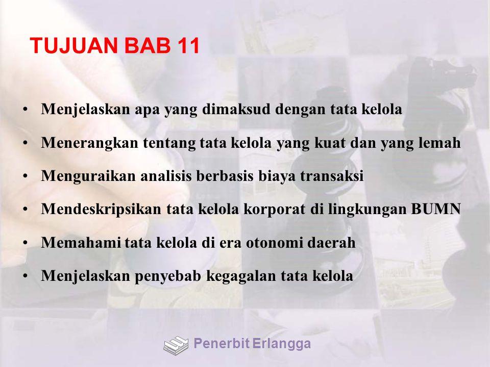 TUJUAN BAB 11 Menjelaskan apa yang dimaksud dengan tata kelola