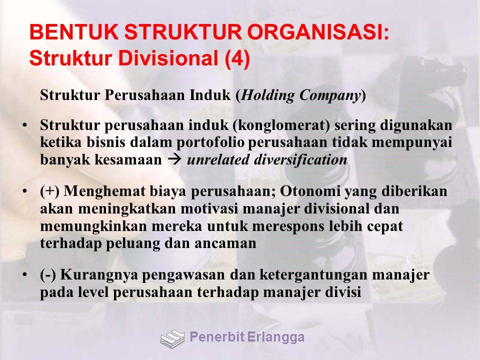 BENTUK STRUKTUR ORGANISASI: Struktur Divisional (4)