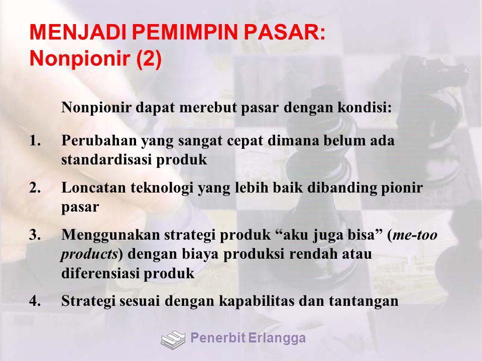 MENJADI PEMIMPIN PASAR: Nonpionir (2)