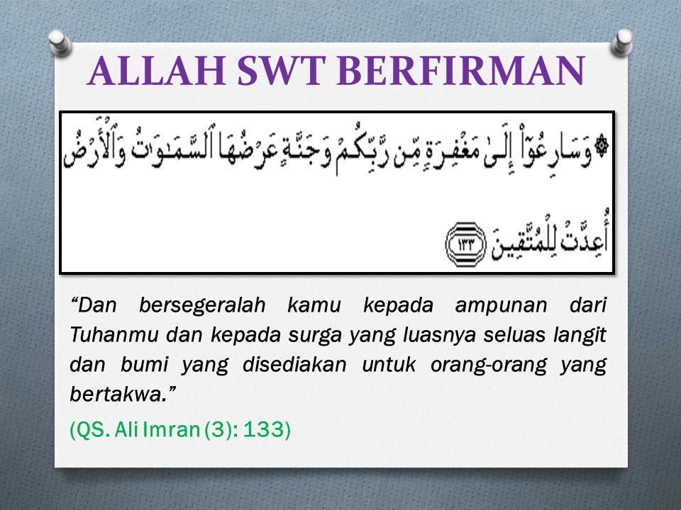 ALLAH SWT BERFIRMAN