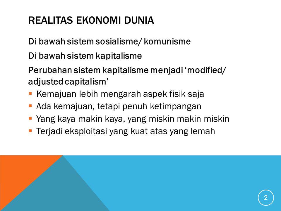 REALITAS EKONOMI DUNIA