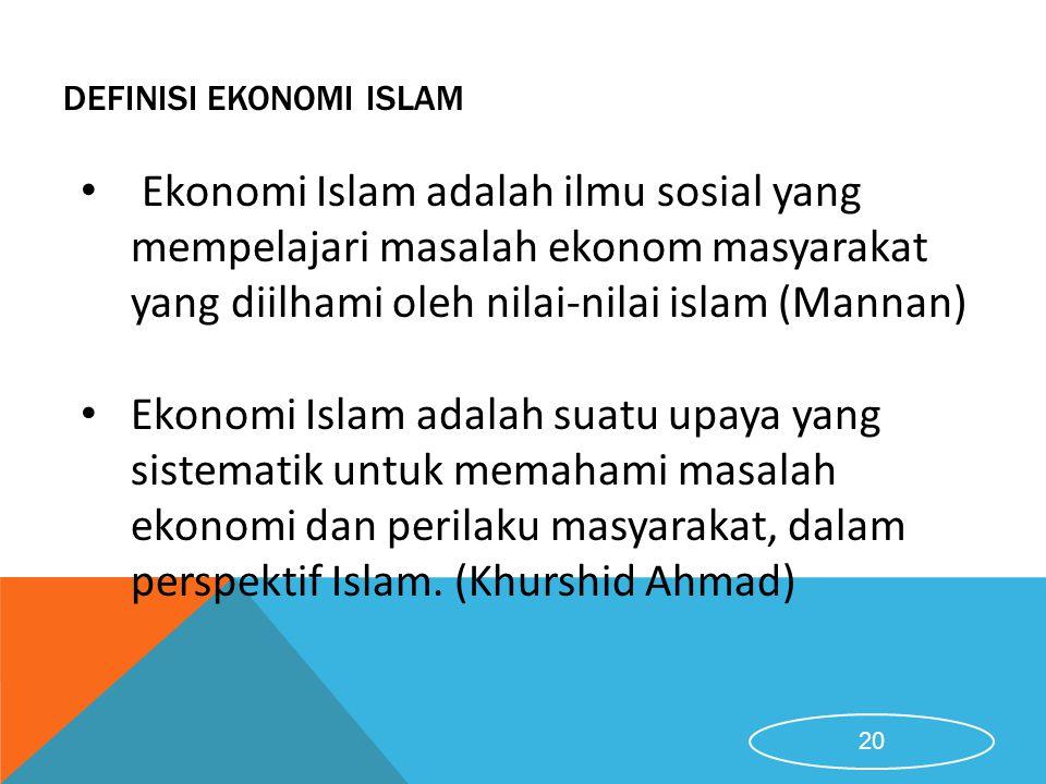 DEFINISI EKONOMI ISLAM