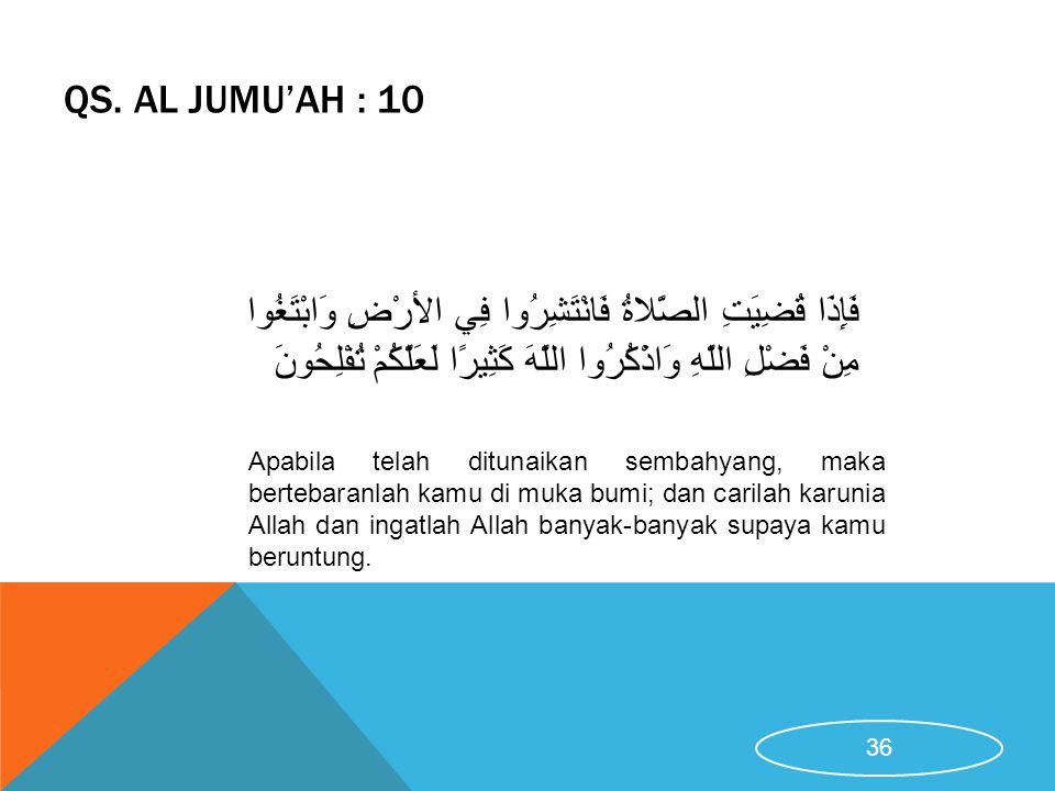 QS. Al Jumu'ah : 10