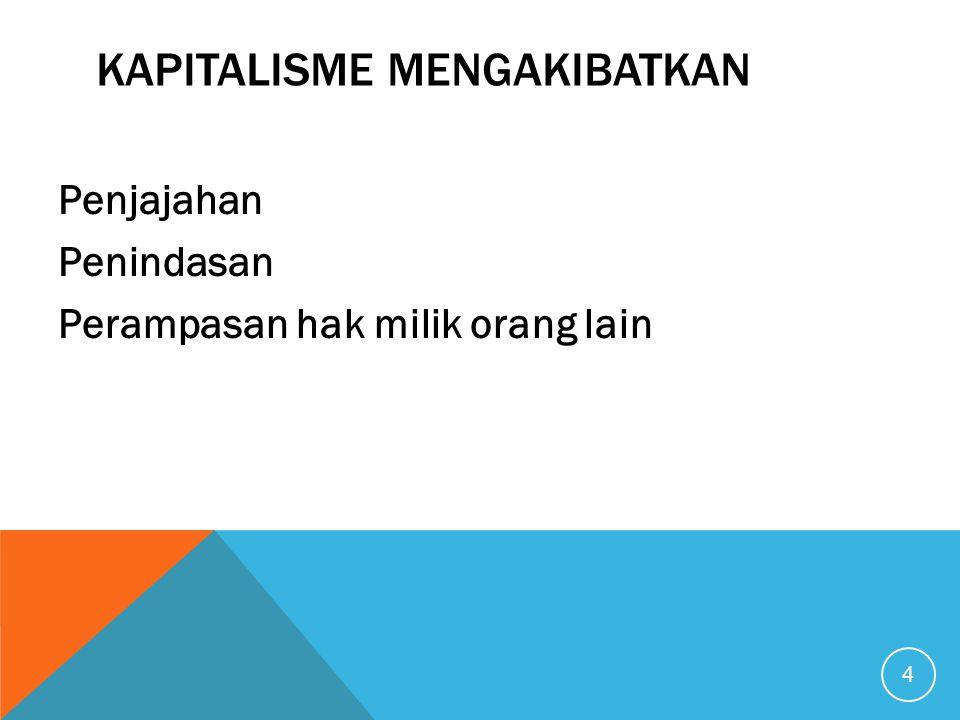 Kapitalisme mengakibatkan