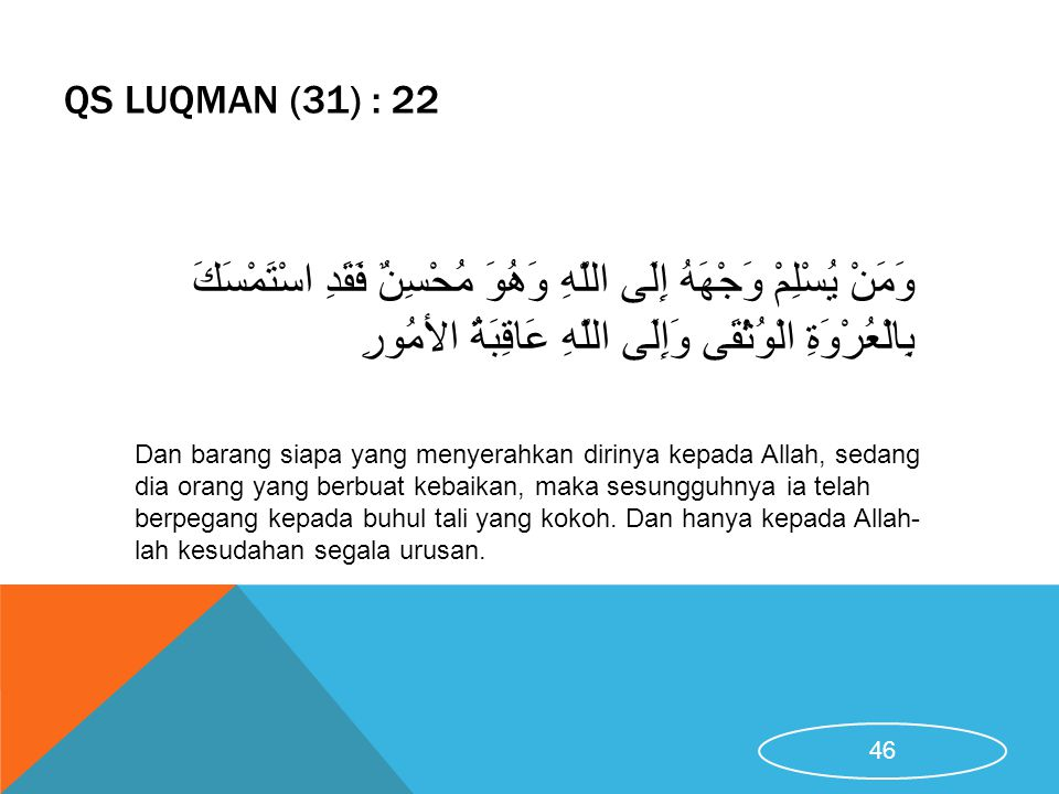 QS LUQMAN (31) : 22