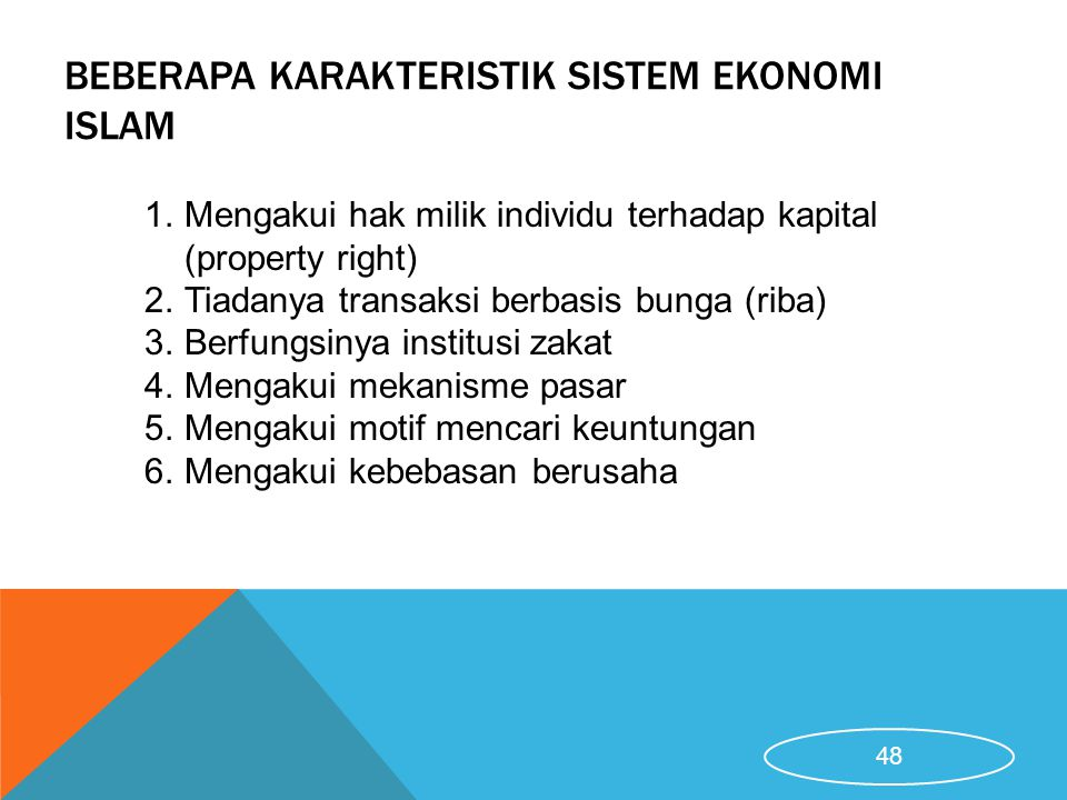 Beberapa karakteristik Sistem Ekonomi Islam