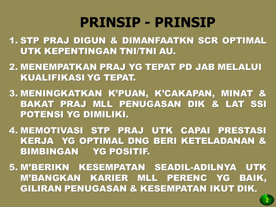PRINSIP - PRINSIP STP PRAJ DIGUN & DIMANFAATKN SCR OPTIMAL UTK KEPENTINGAN TNI/TNI AU.