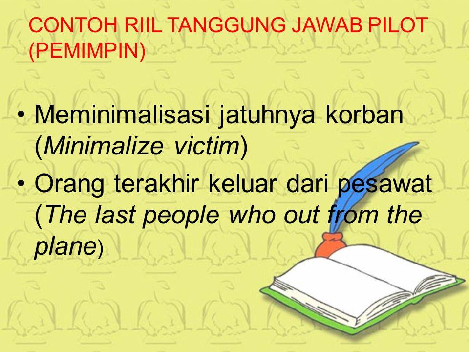 CONTOH RIIL TANGGUNG JAWAB PILOT (PEMIMPIN)