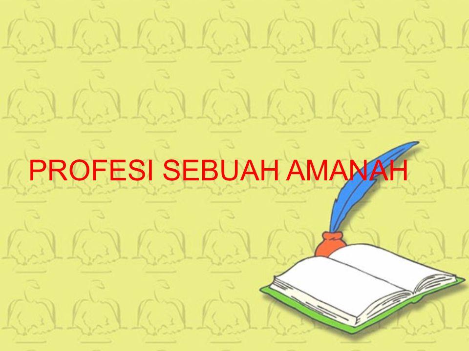 PROFESI SEBUAH AMANAH