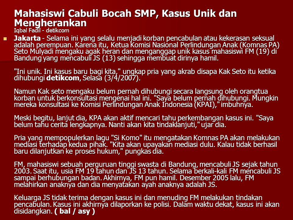 Mahasiswi Cabuli Bocah SMP, Kasus Unik dan Mengherankan Iqbal Fadil - detikcom