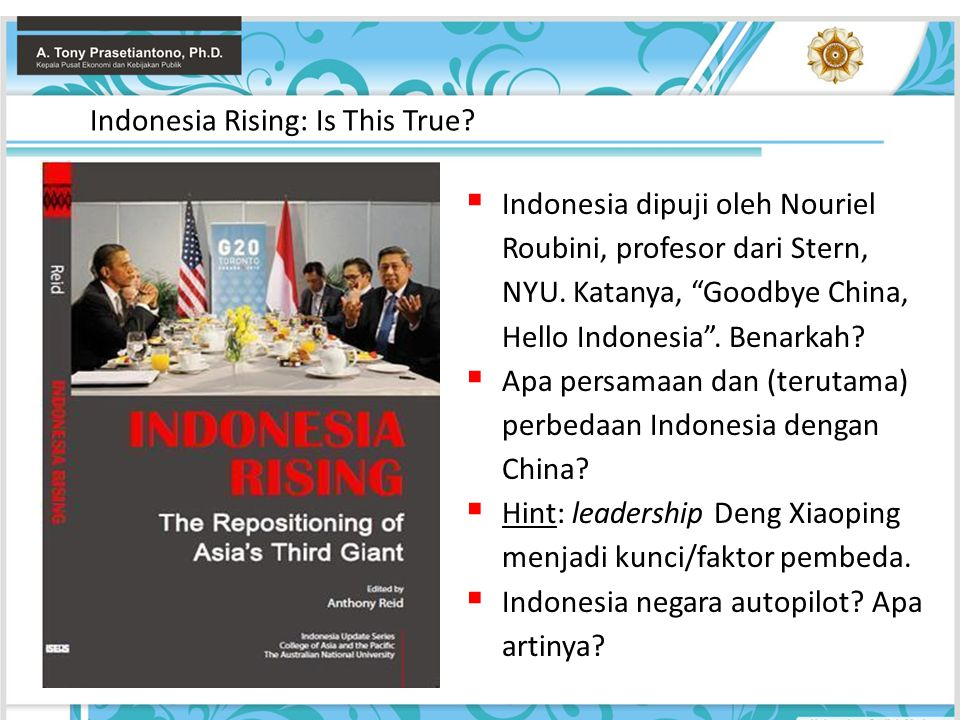 Indonesia Rising: Is This True