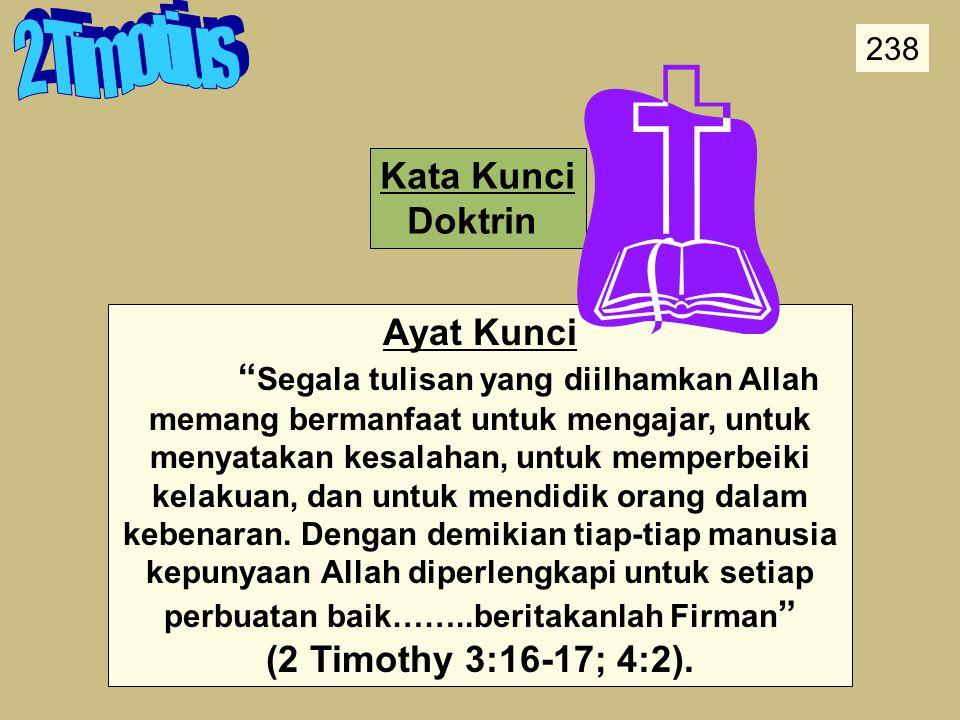 2 Timotius Kata Kunci Doktrin Ayat Kunci