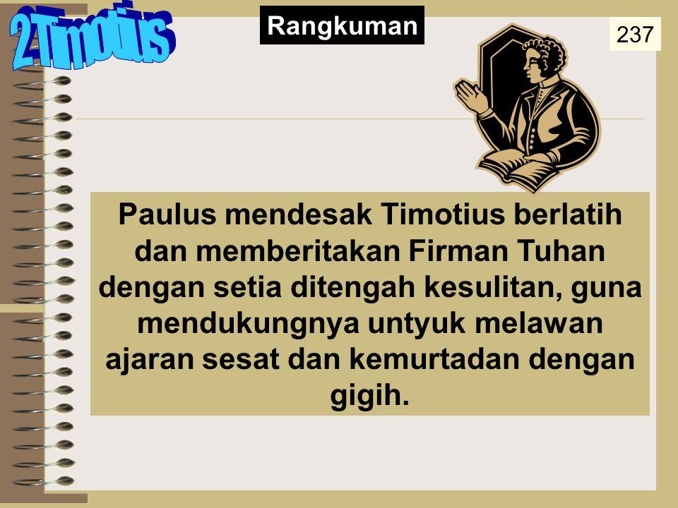 Summary Statement 2 Timotius. Rangkuman. 237.