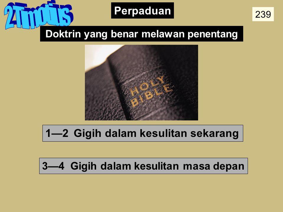 Doktrin yang benar melawan penentang