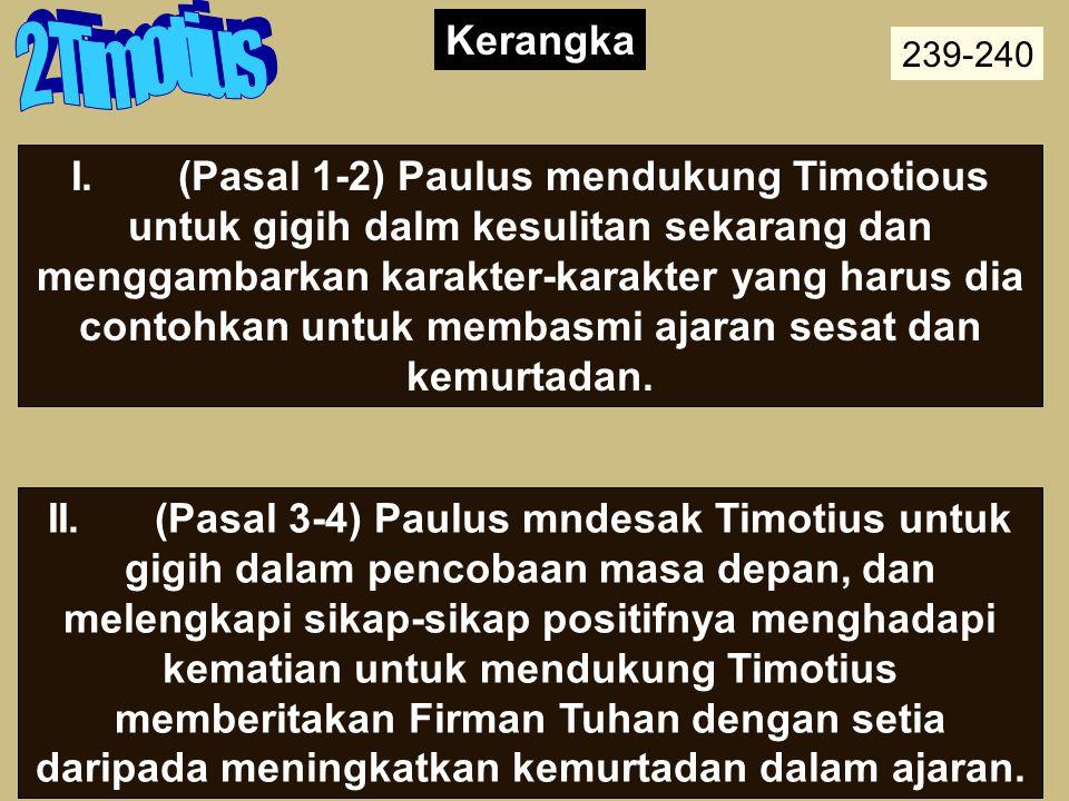 Outline 2 Timotius. Kerangka. 239-240.