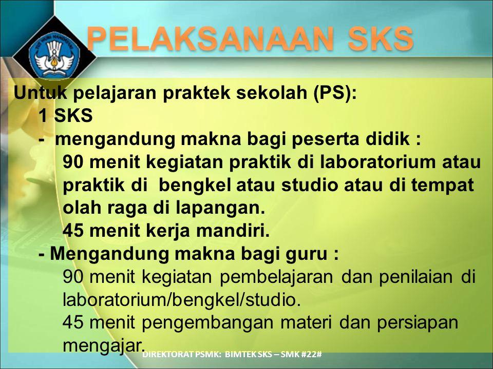 DIREKTORAT PSMK: BIMTEK SKS – SMK #22#