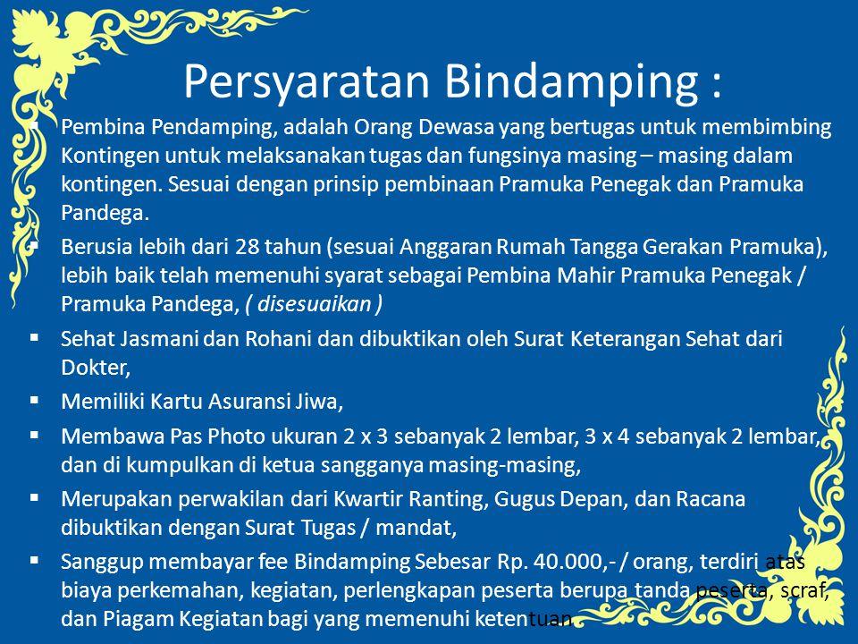 Persyaratan Bindamping :