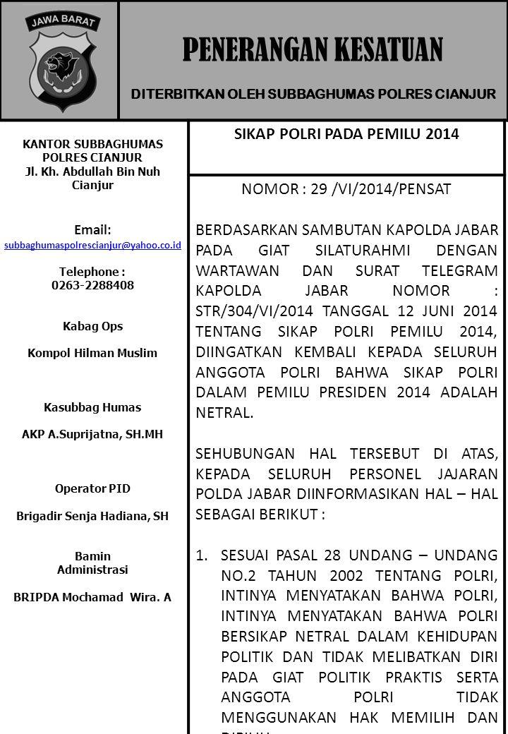 PENERANGAN KESATUAN SIKAP POLRI PADA PEMILU 2014