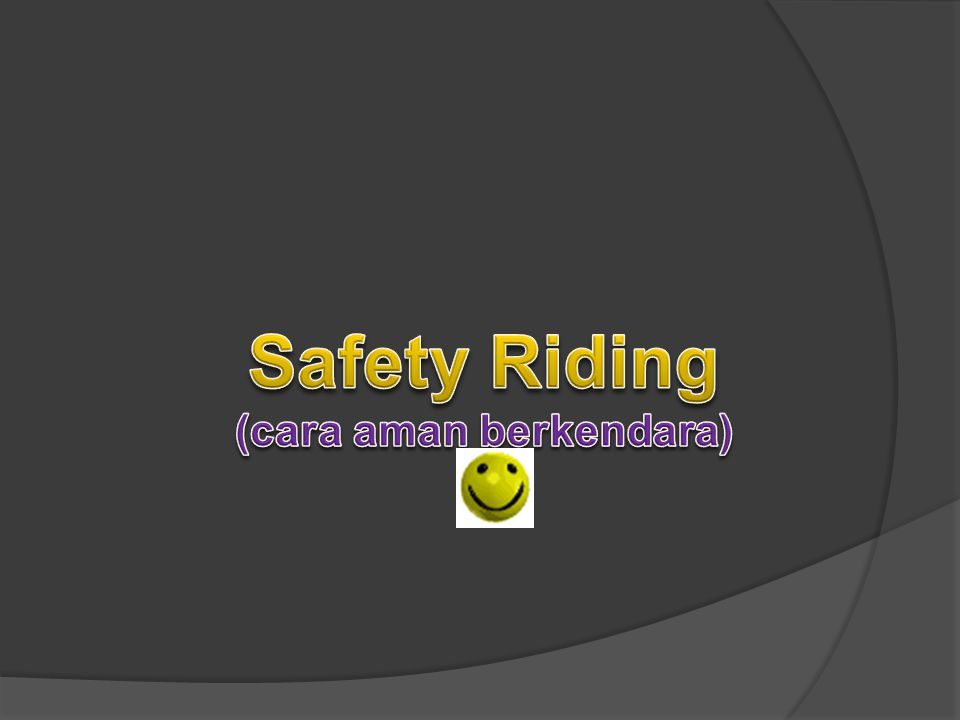 (cara aman berkendara)