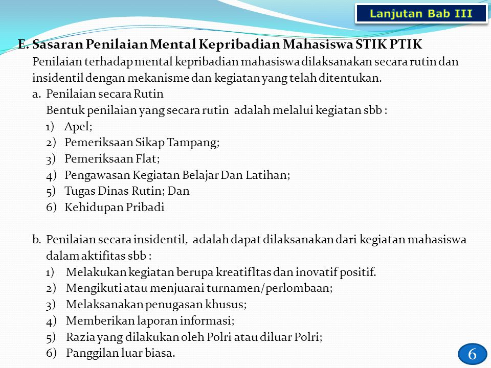 6 E. Sasaran Penilaian Mental Kepribadian Mahasiswa STIK PTIK