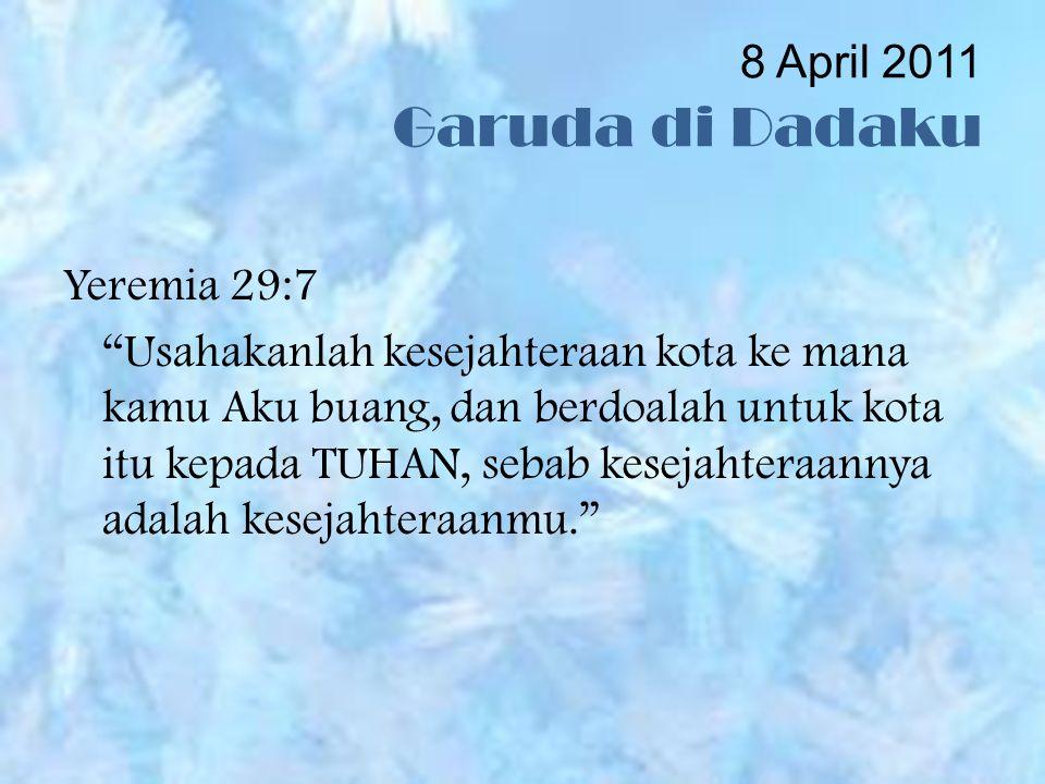 8 April 2011 Garuda di Dadaku