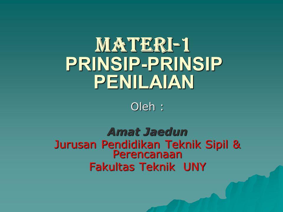MATERI-1 PRINSIP-PRINSIP PENILAIAN