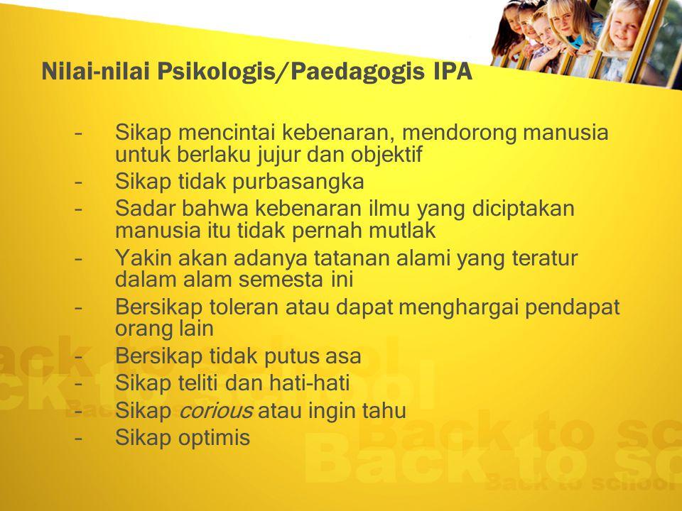 Nilai-nilai Psikologis/Paedagogis IPA