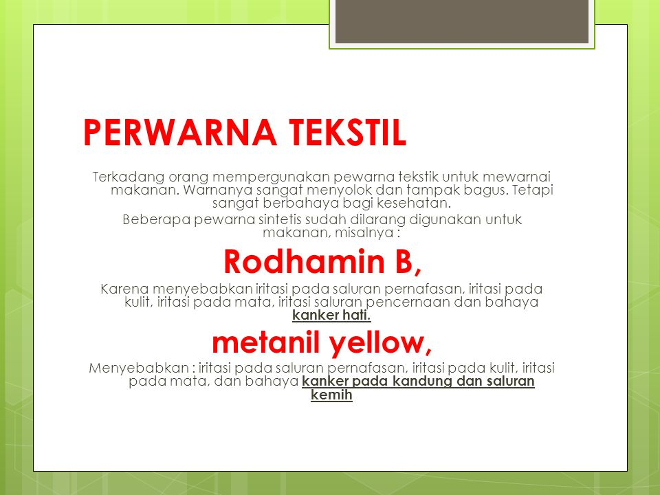 PERWARNA TEKSTIL Rodhamin B, metanil yellow,