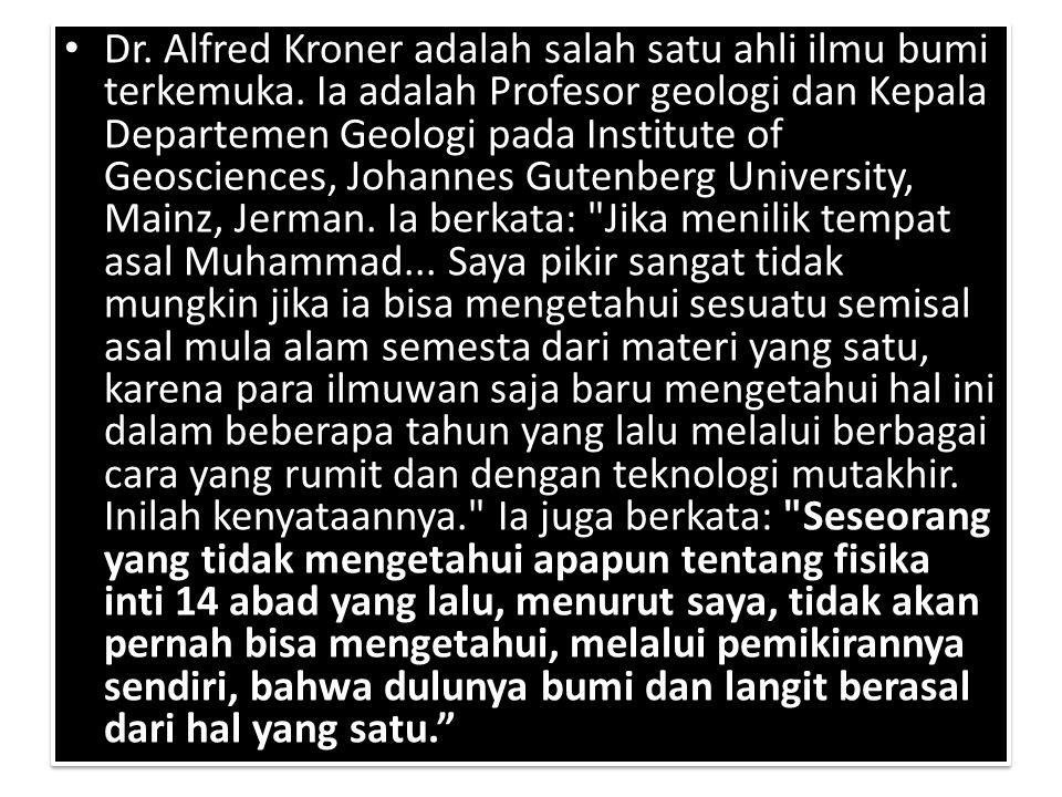 Dr. Alfred Kroner adalah salah satu ahli ilmu bumi terkemuka