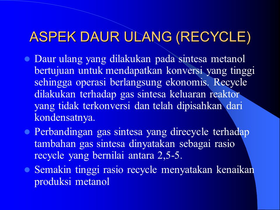 ASPEK DAUR ULANG (RECYCLE)