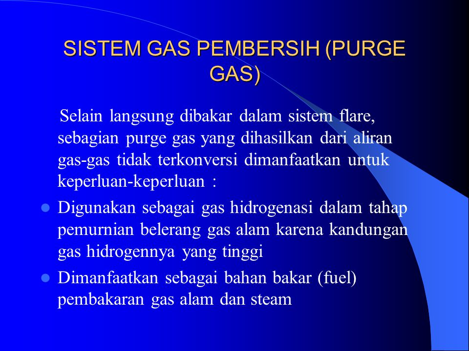 SISTEM GAS PEMBERSIH (PURGE GAS)
