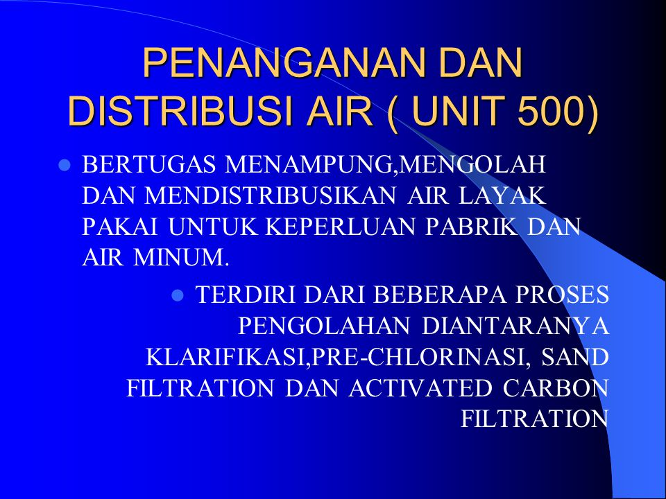 PENANGANAN DAN DISTRIBUSI AIR ( UNIT 500)