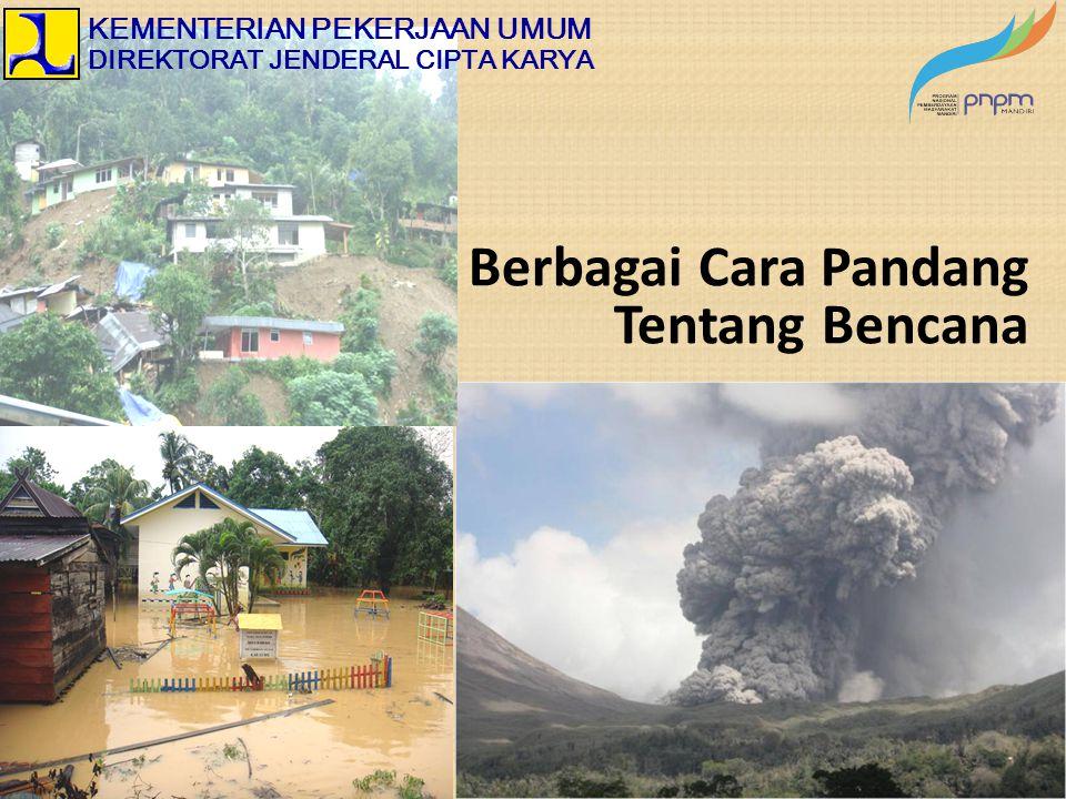 Berbagai Cara Pandang Tentang Bencana