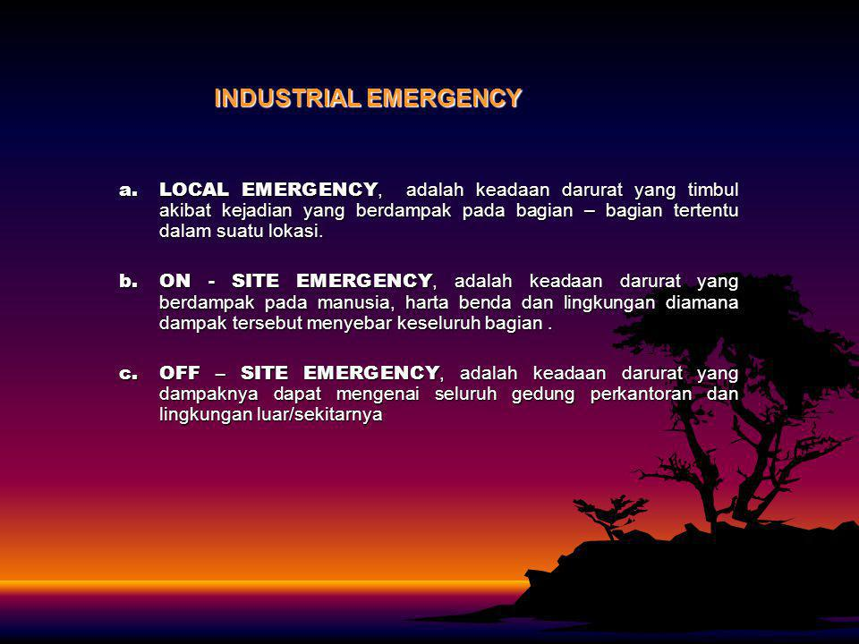 INDUSTRIAL EMERGENCY