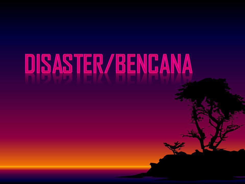 DISASTER/bencana