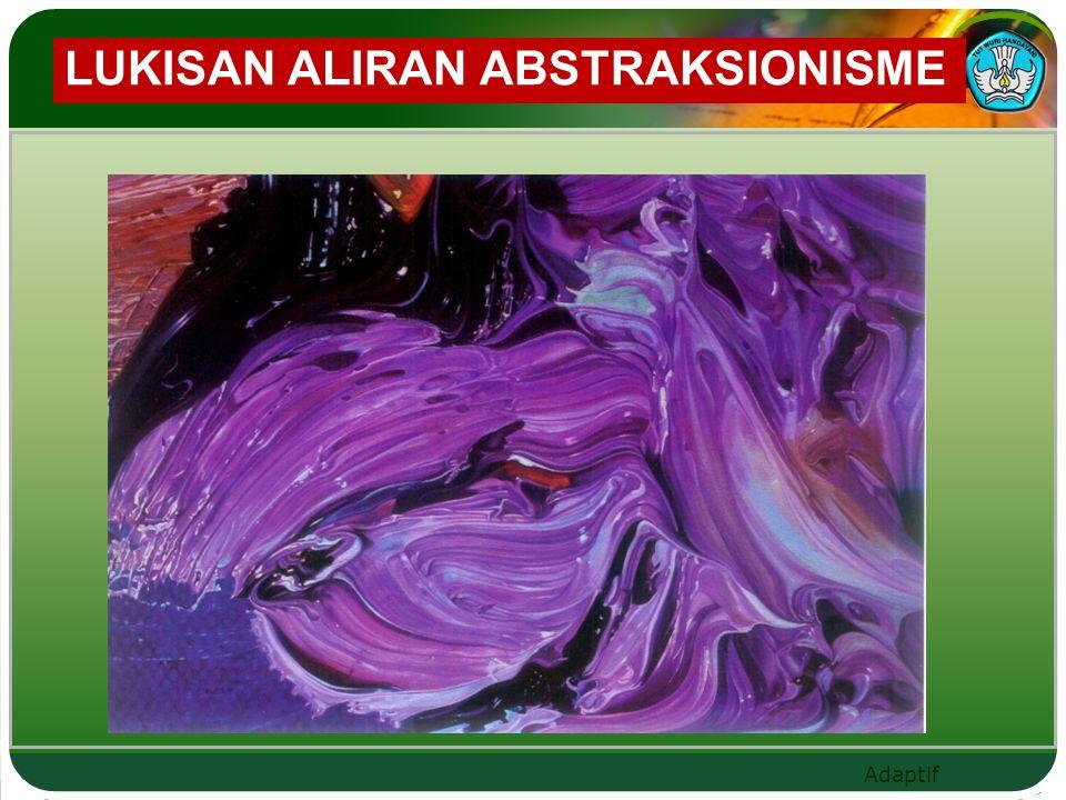 LUKISAN ALIRAN ABSTRAKSIONISME