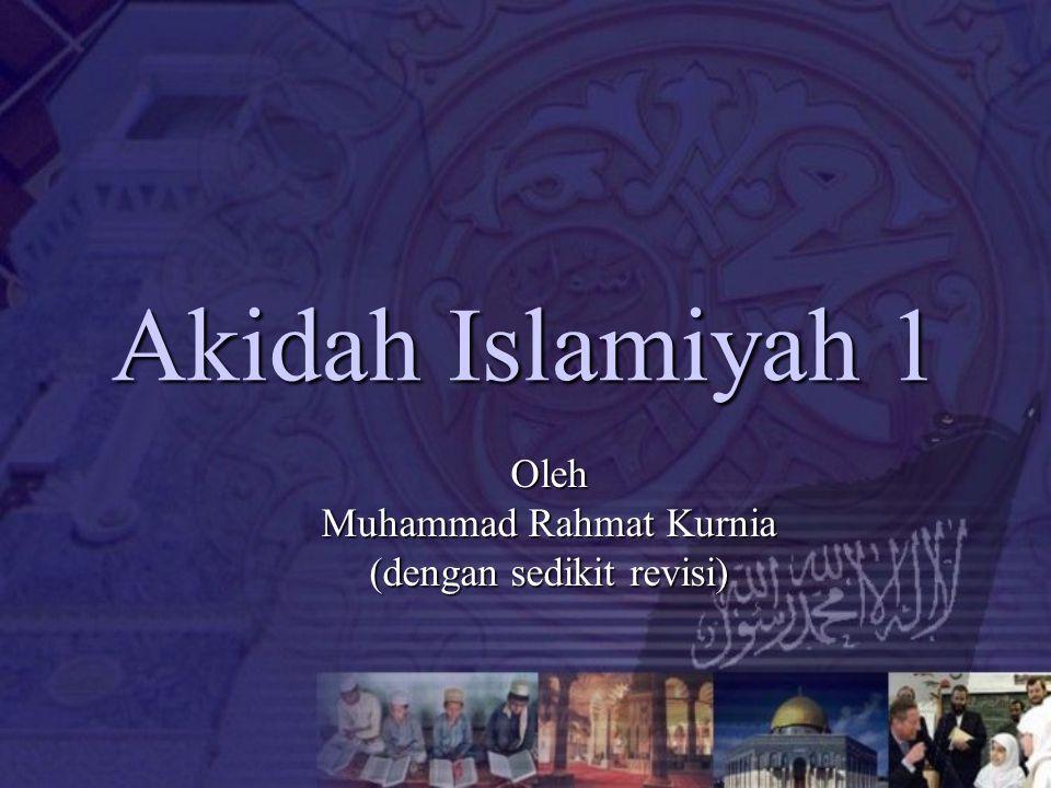 Oleh Muhammad Rahmat Kurnia (dengan sedikit revisi)