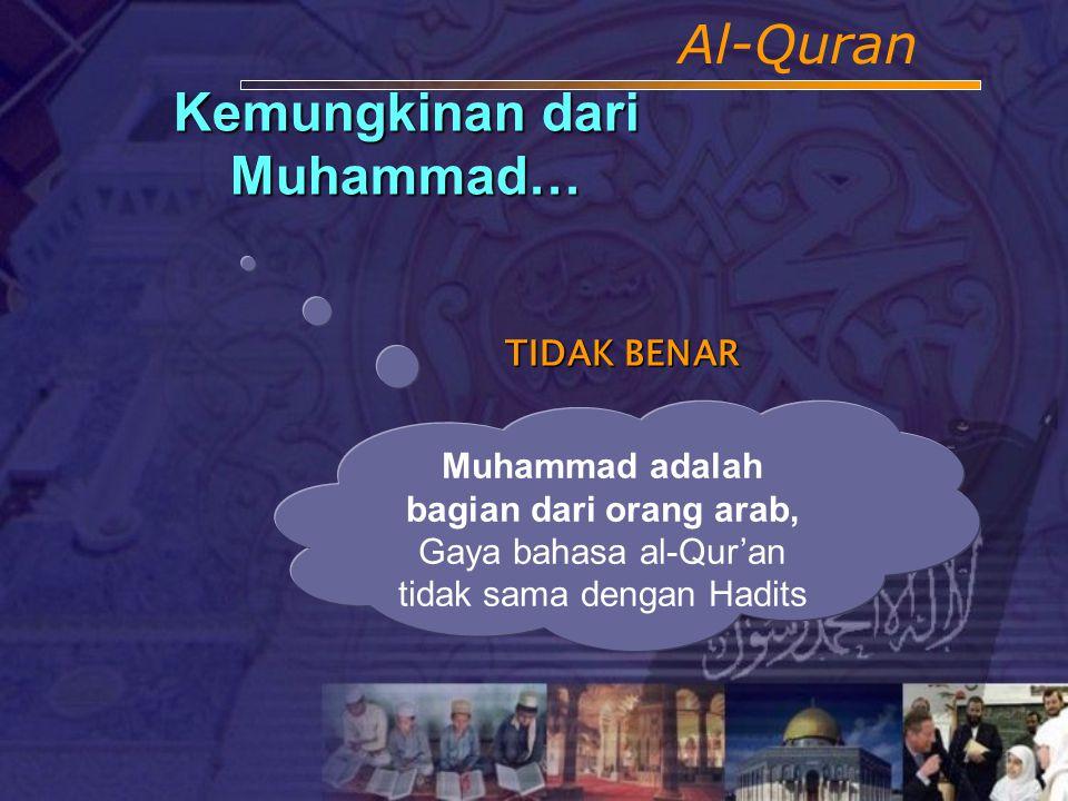 Kemungkinan dari Muhammad…