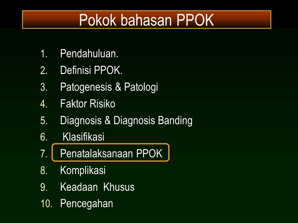 Pokok bahasan PPOK Pendahuluan. Definisi PPOK. Patogenesis & Patologi