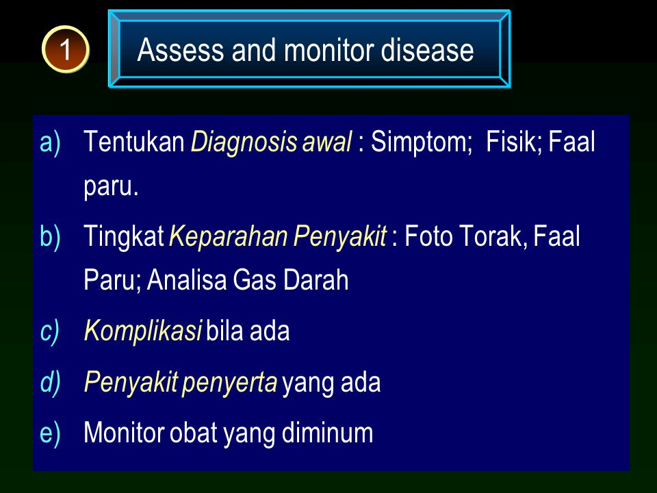 Assess and monitor disease