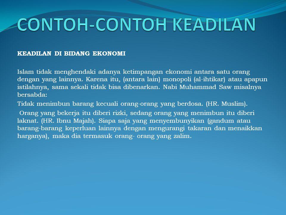 CONTOH-CONTOH KEADILAN