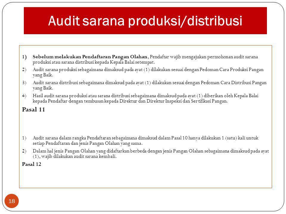 Audit sarana produksi/distribusi