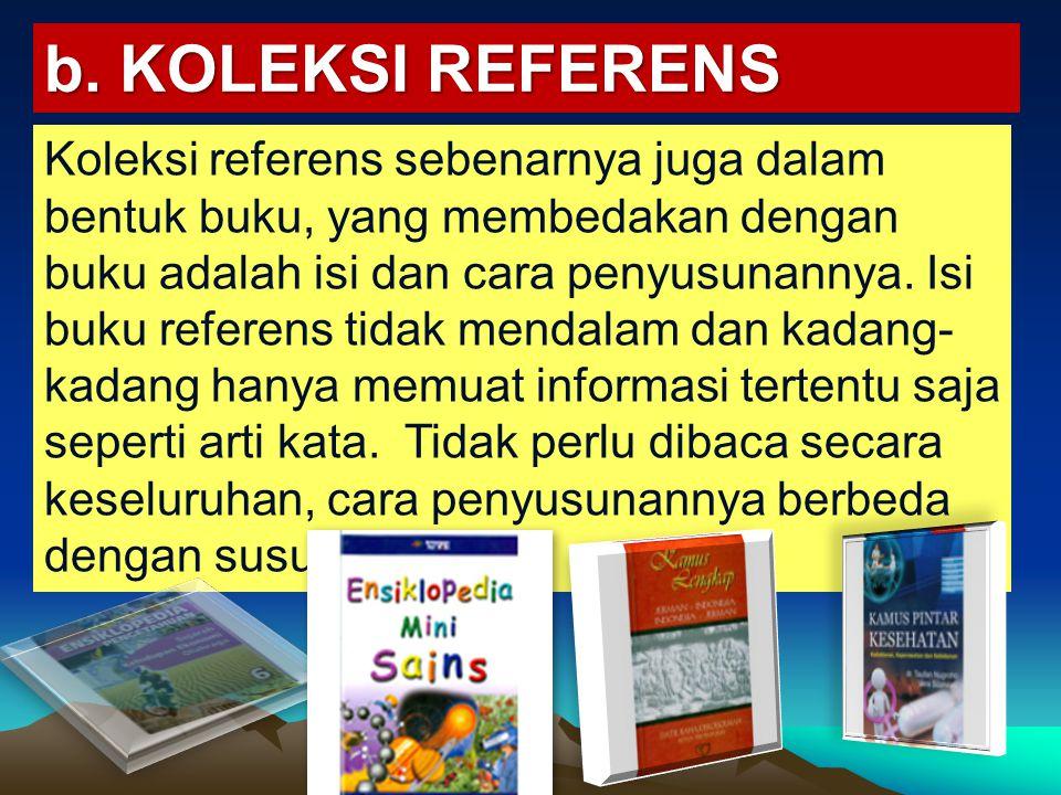 b. KOLEKSI REFERENS