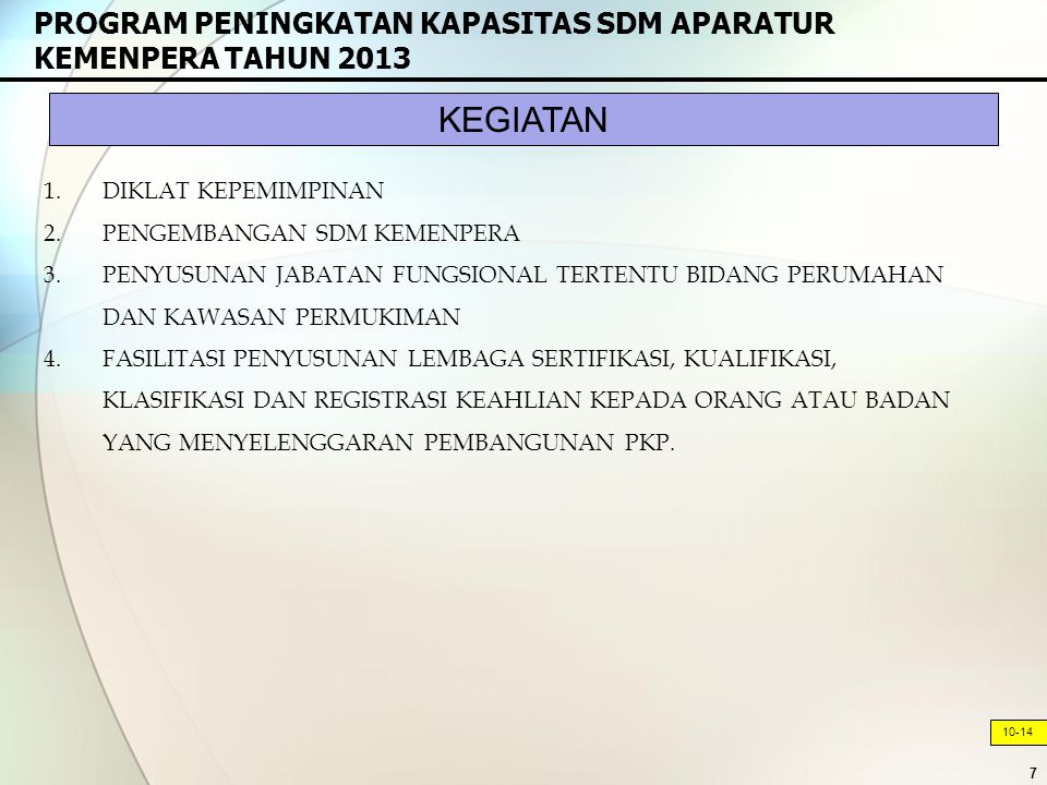PROGRAM PENINGKATAN KAPASITAS SDM APARATUR KEMENPERA TAHUN 2013