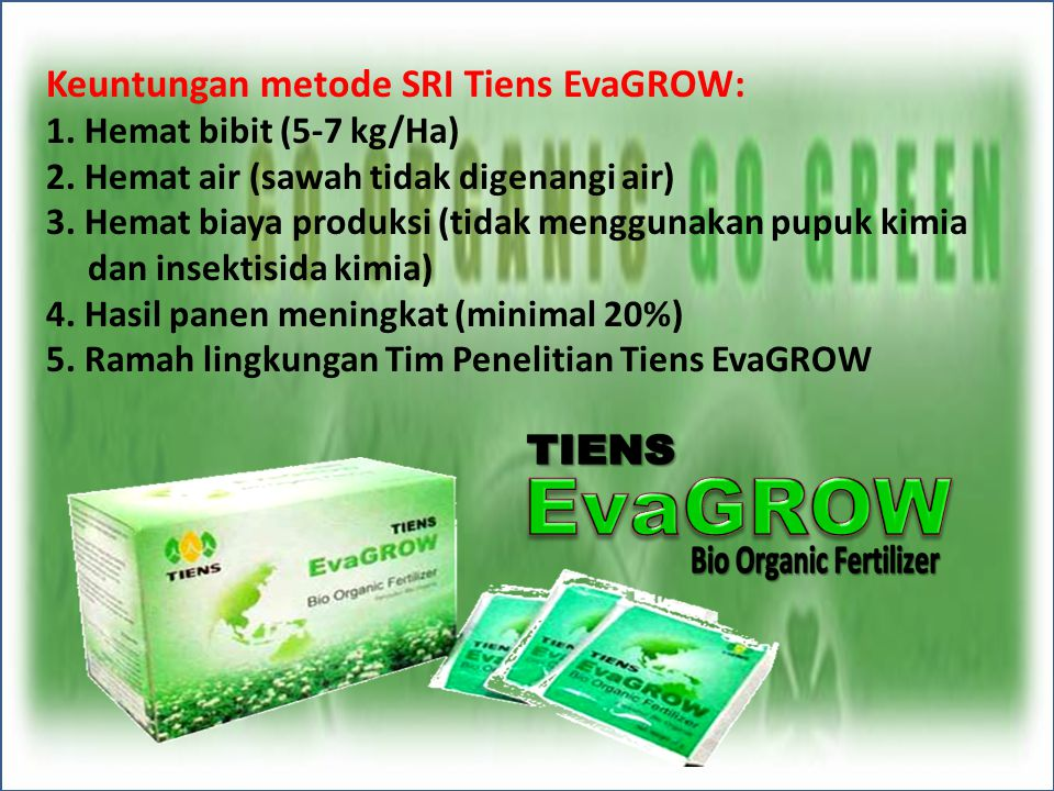 EvaGROW Keuntungan metode SRI Tiens EvaGROW: