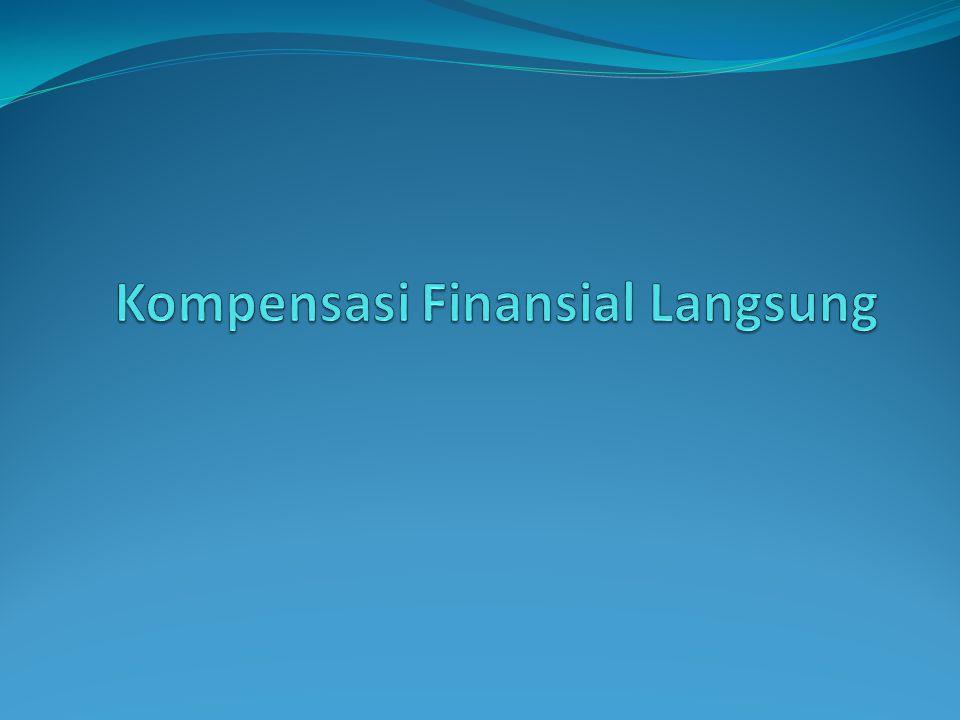 Kompensasi Finansial Langsung